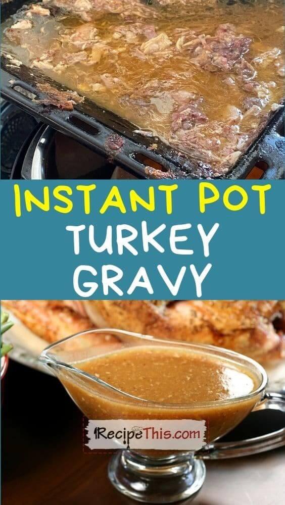 instant pot turkey gravy recipe