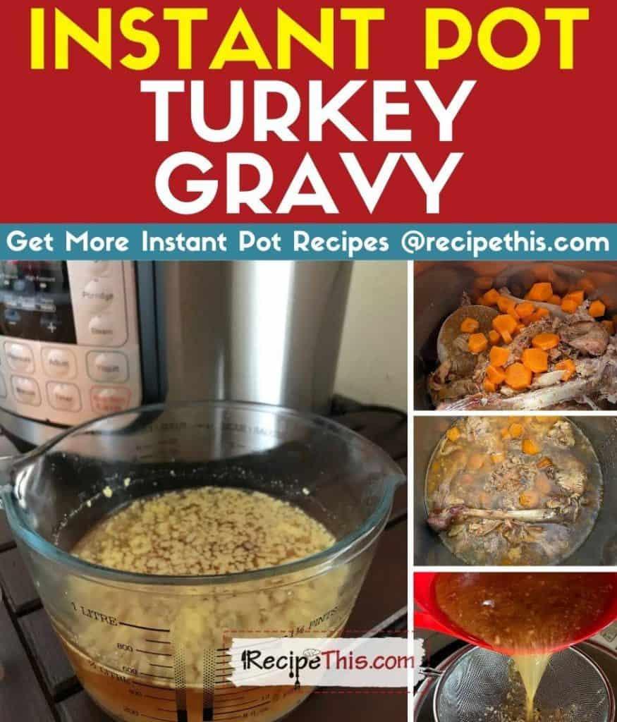 instant pot turkey gravy step by step