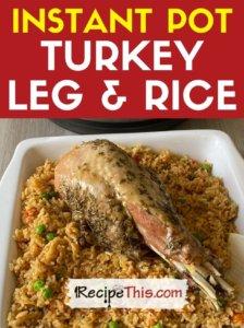 instant pot turkey leg and rice recipe