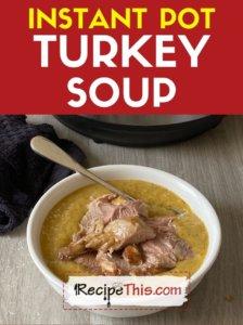 instant pot turkey soup recipe
