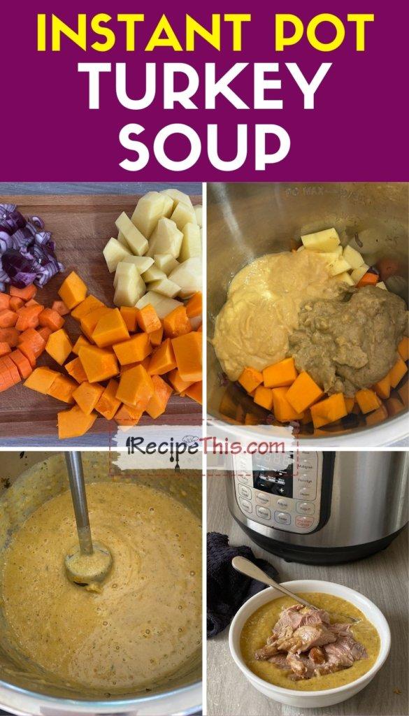instant pot turkey soup step by step