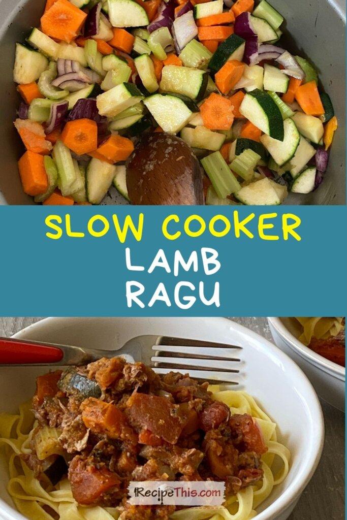 lamb ragu slow cooker
