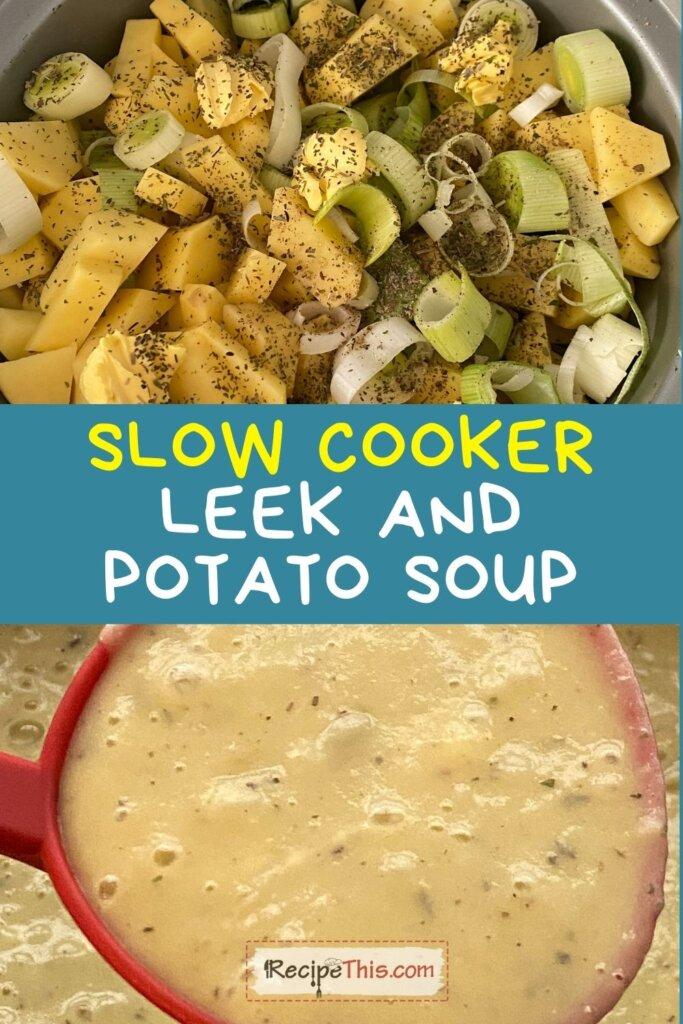 leek and potato soup slow cooker