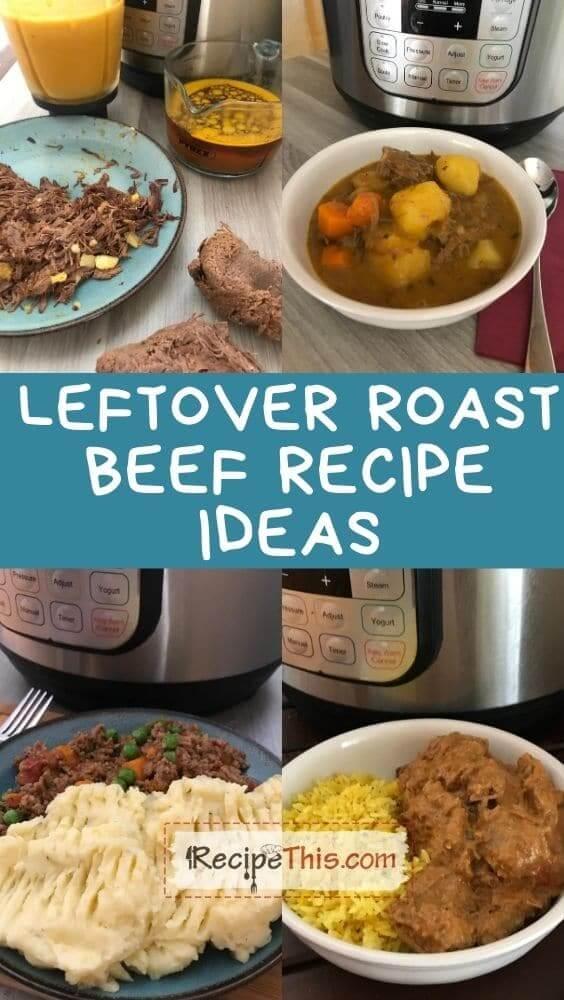 leftover roast beef recipe ideas
