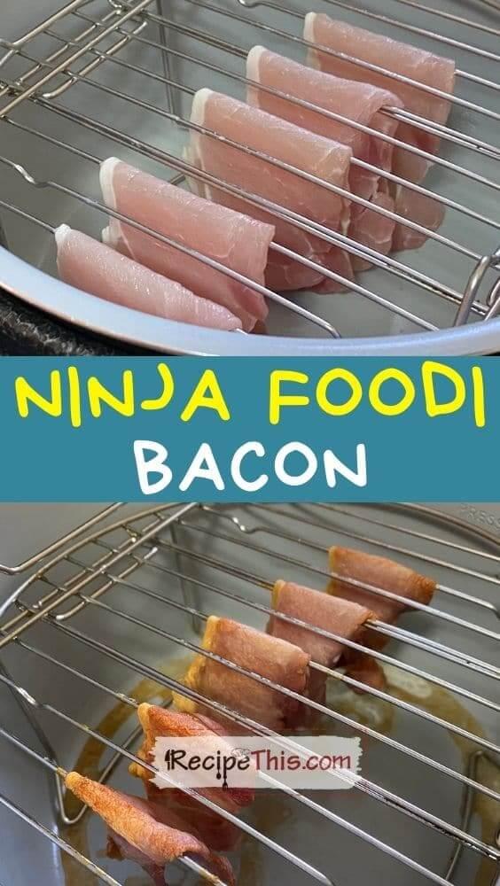 ninja foodi bacon at recipethis.com