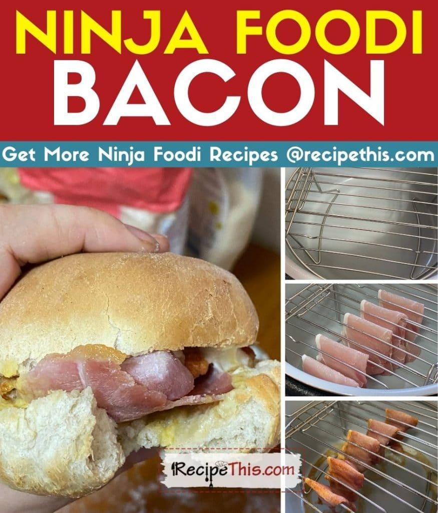 ninja foodi bacon step by step