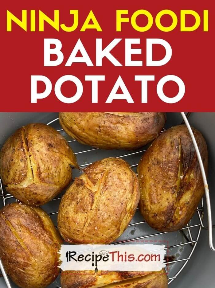 ninja foodi baked potato at recipethis.com