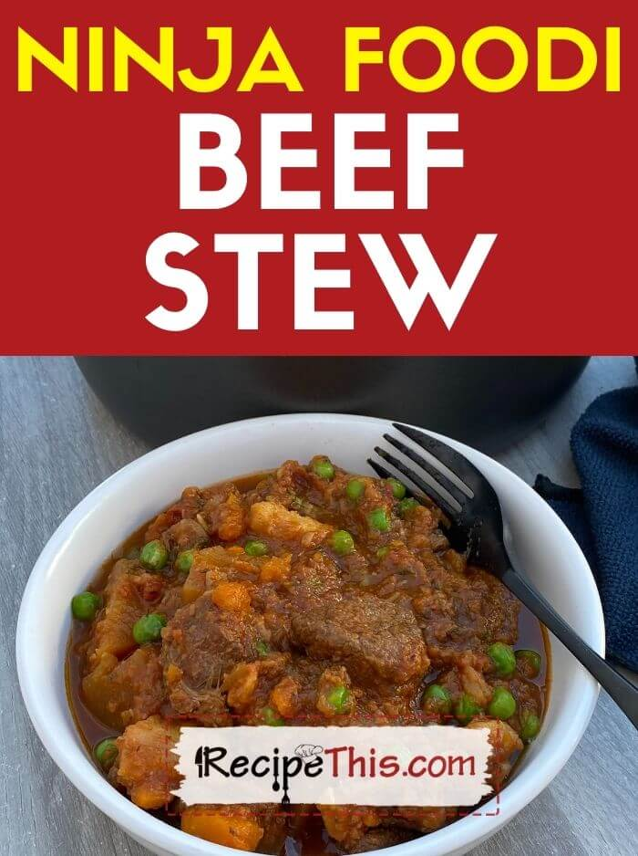 ninja foodi beef stew at recipethis.com