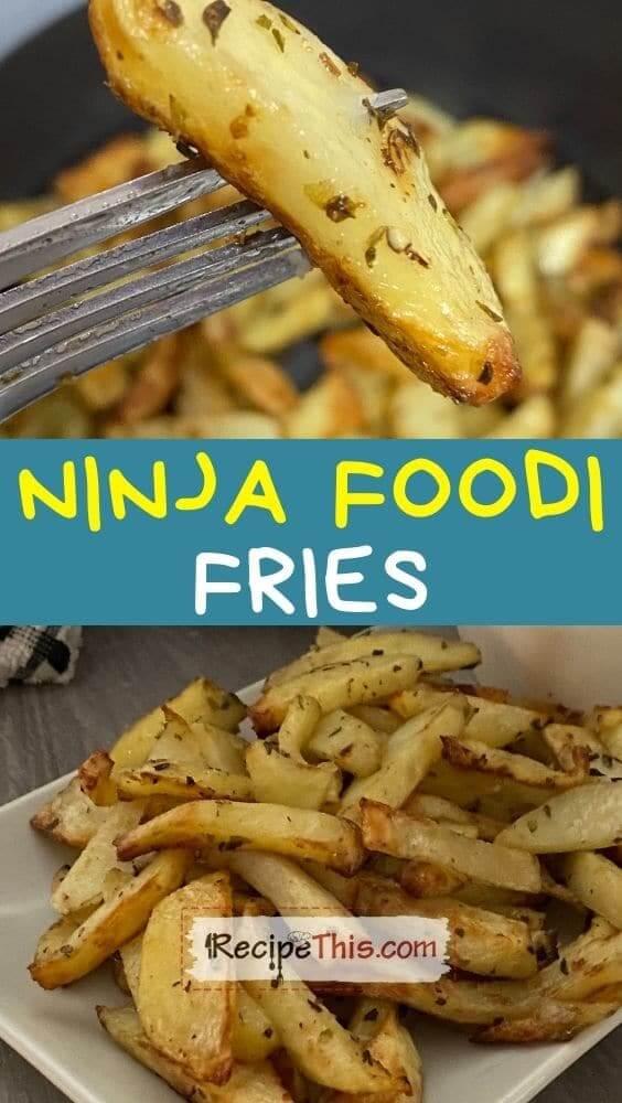 ninja foodi fries at recipethis.com