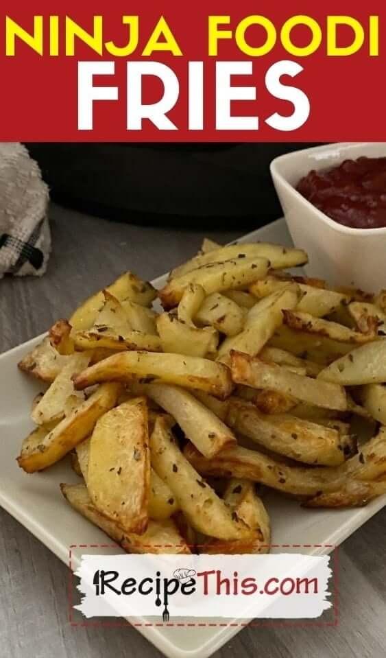 ninja foodi fries recipe
