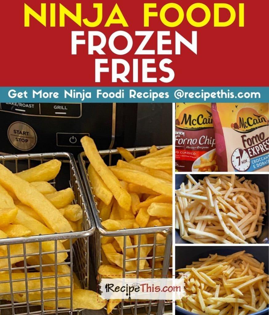 ninja foodi frozen fries step by step