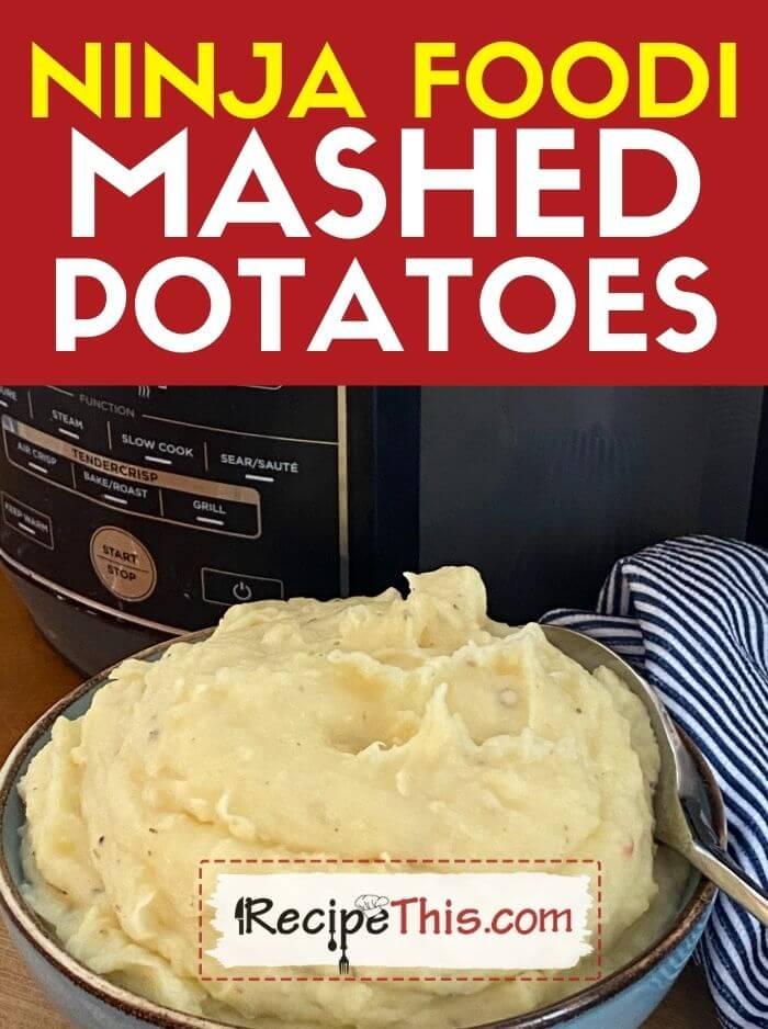 ninja foodi mashed potatoes at recipethis.com