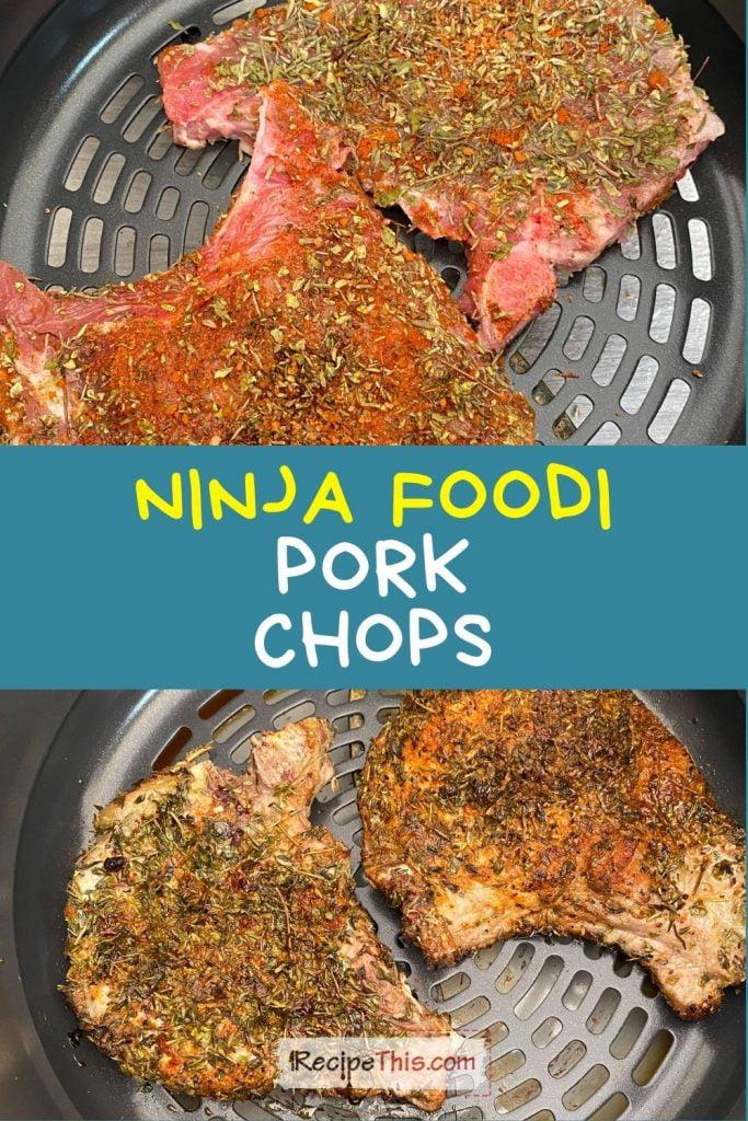 ninja foodi pork chops recipe