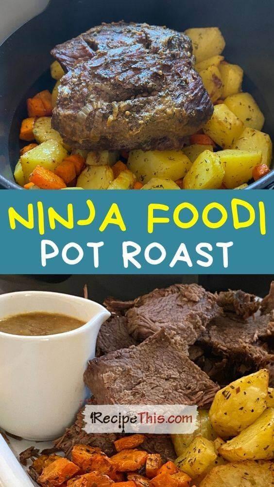 ninja foodi pot roast at recipethis.com