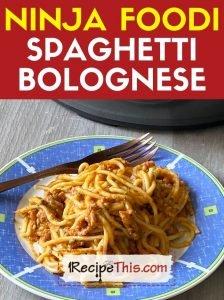 ninja foodi spaghetti bolognese at recipethis.com