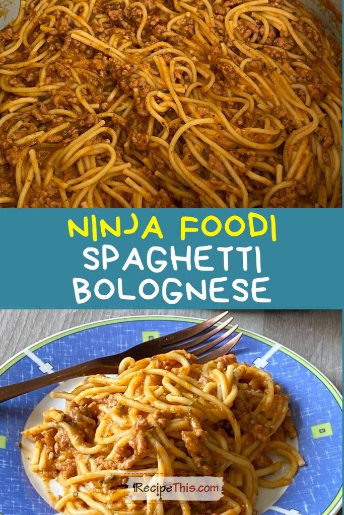 ninja foodi spaghetti bolognese recipe