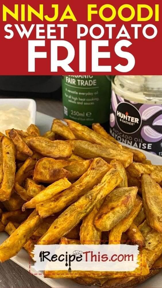ninja foodi sweet potato fries at recipethis.com