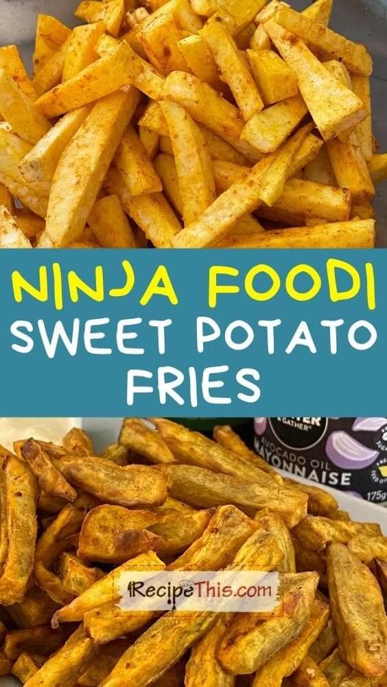 ninja foodi sweet potato fries recipe