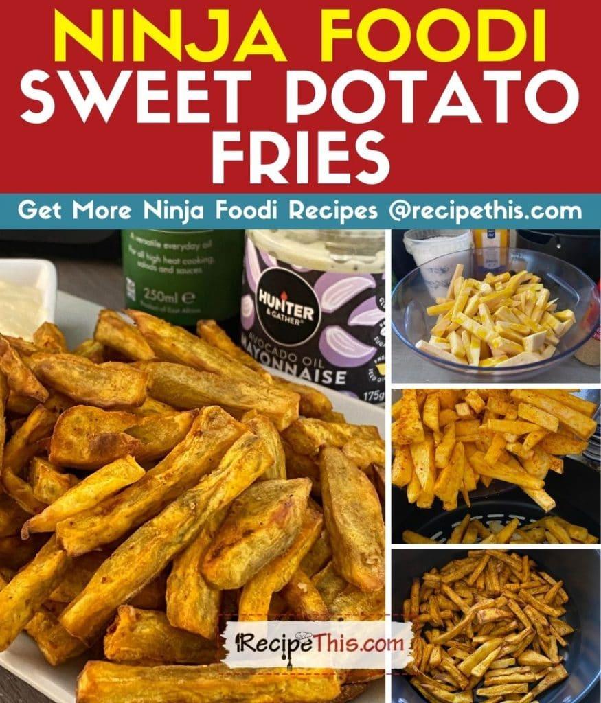 ninja foodi sweet potato fries step by step