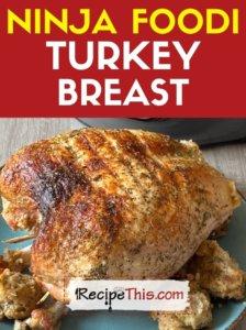 ninja foodi turkey breast recipe
