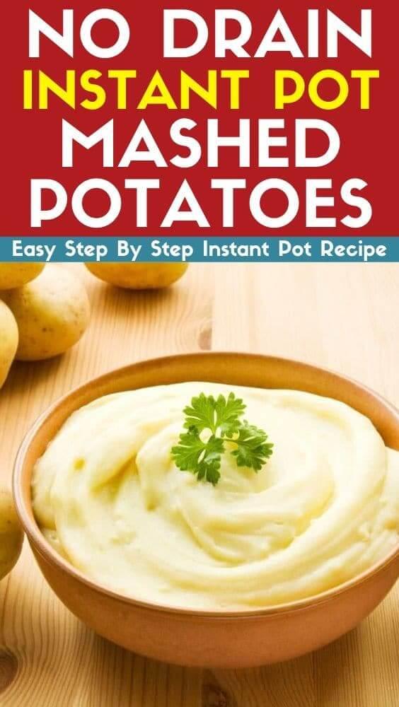 no drain instant pot mashed potatoes recipe