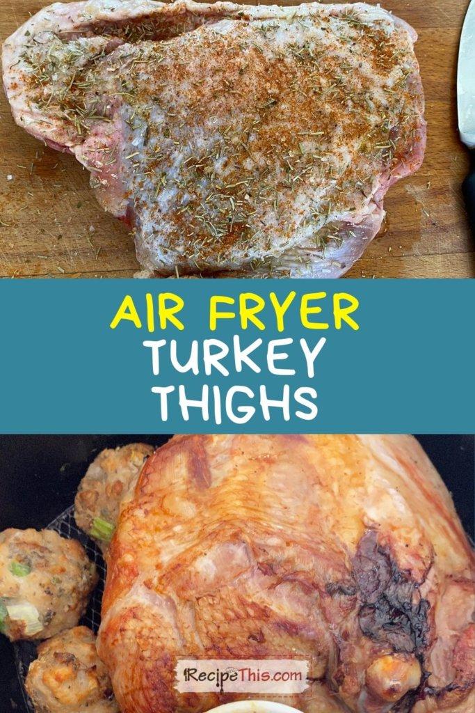 recipe air fryer turkey thighs