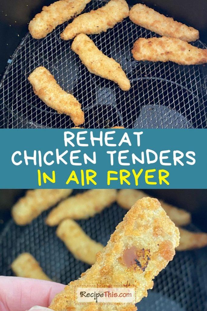 reheat chicken tenders in air fryer recipe