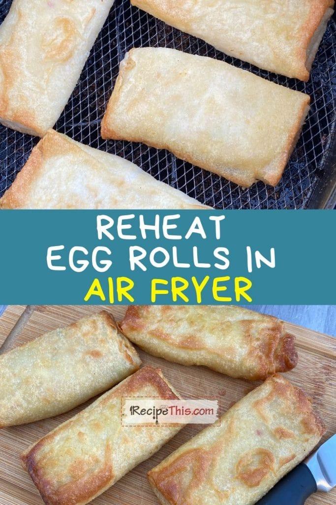 reheat egg rolls in air fryer recipe