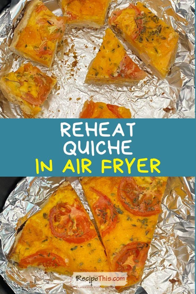 reheat quiche in air fryer recipe