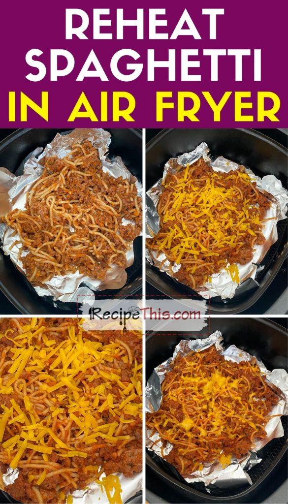 reheat spaghetti in air fryer step by step