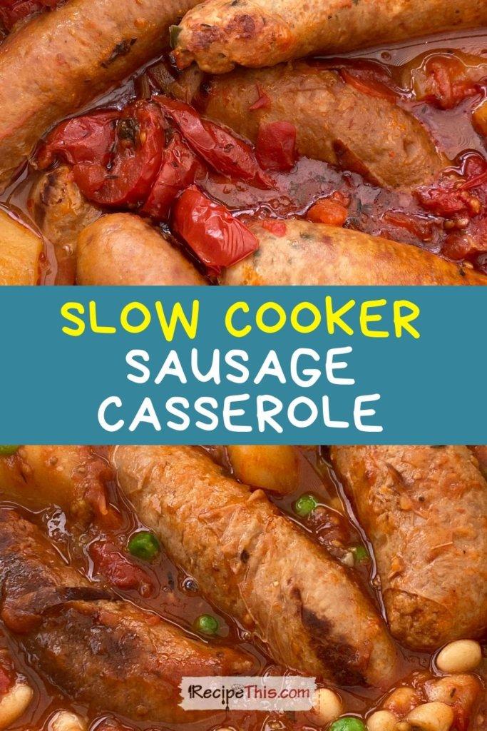 sausage casserole slow cooker
