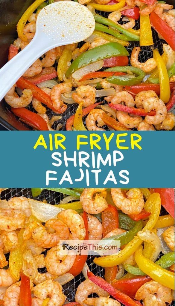 shrimp fajitas in air fryer