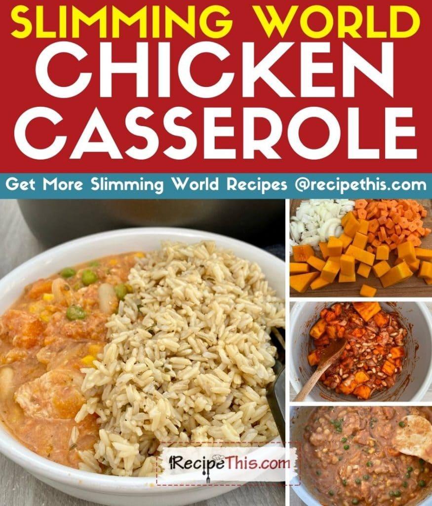 slimming world chicken casserole step by step