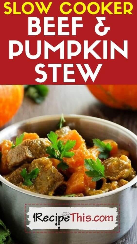 slow cooker beef & pumpkin stew crockpot recipe