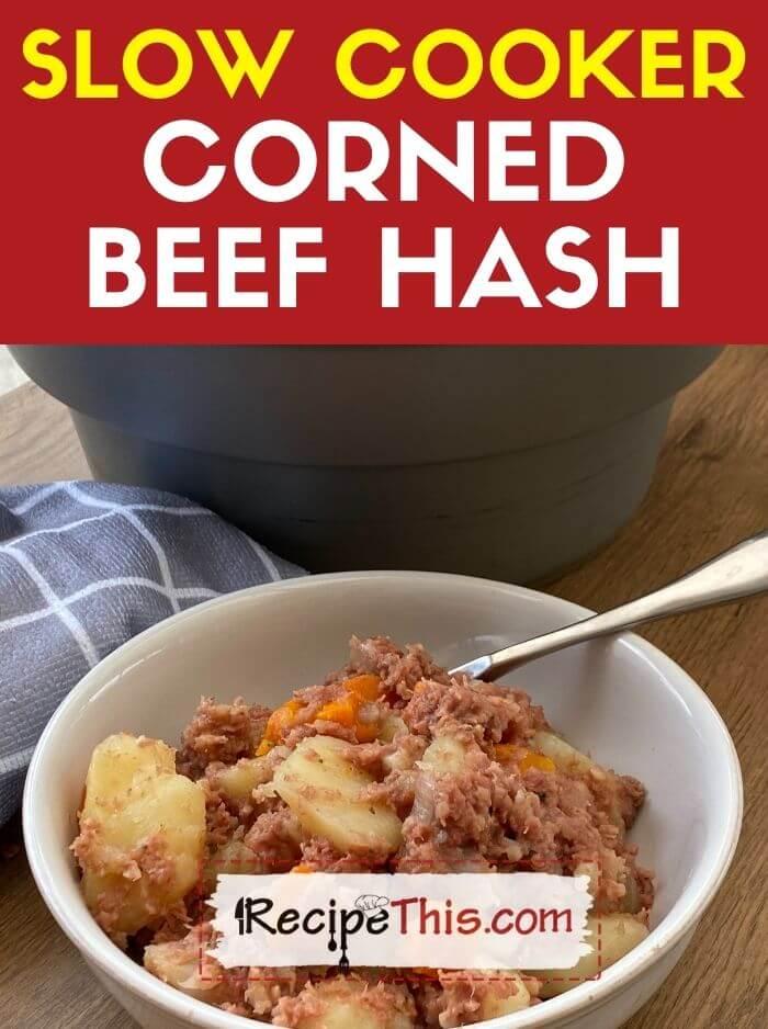 slow cooker corned beef hash recipe