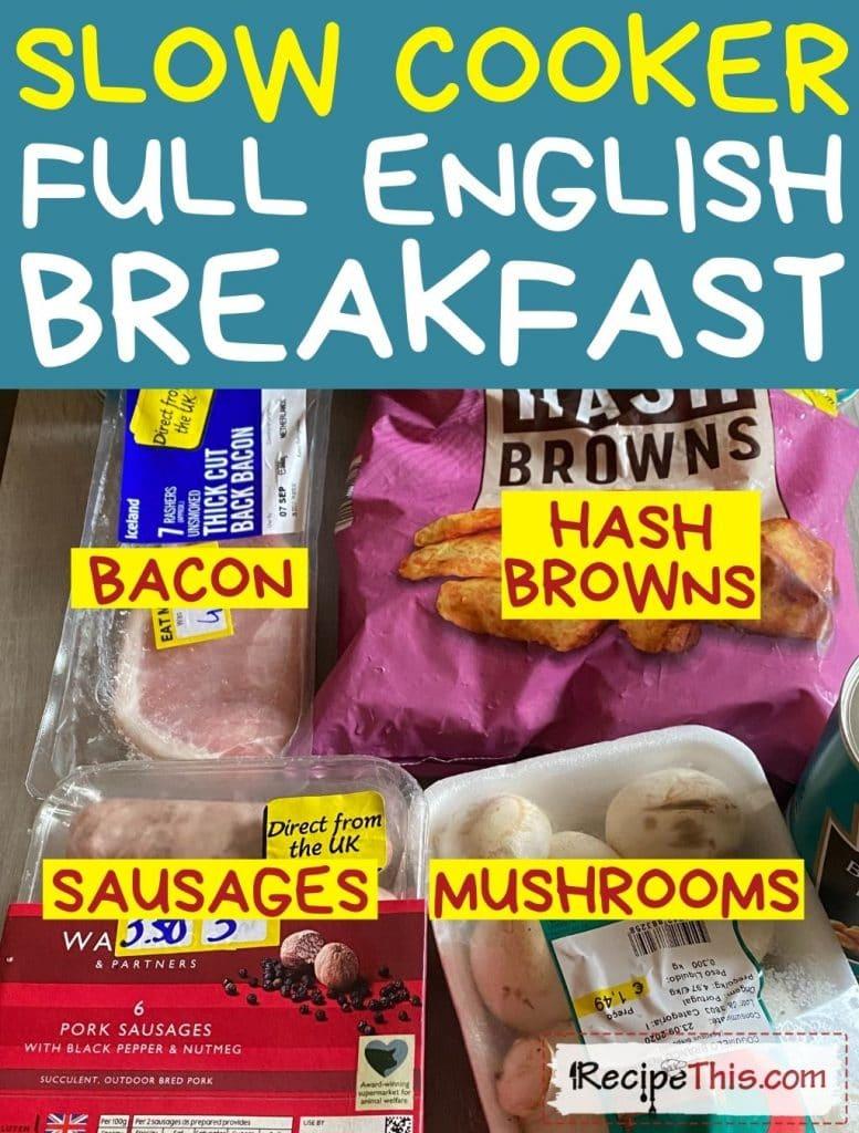 slow cooker full english breakfast ingredients