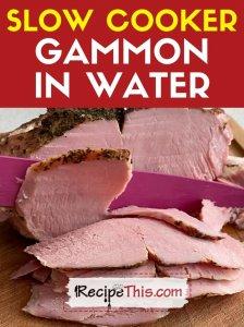 slow cooker gammon in water recipe