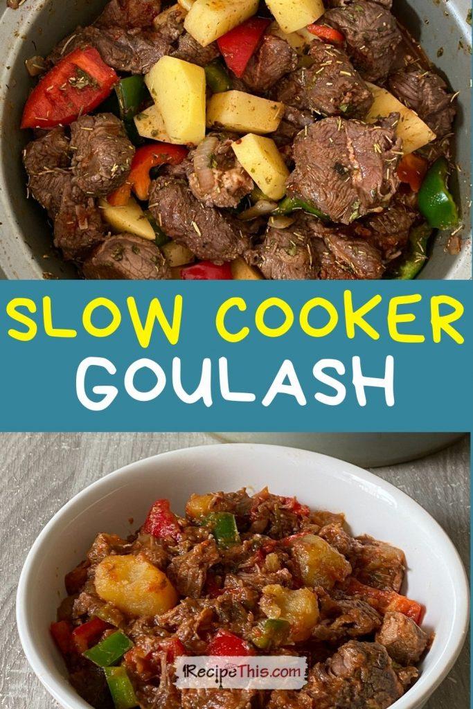 slow cooker goulash recipe
