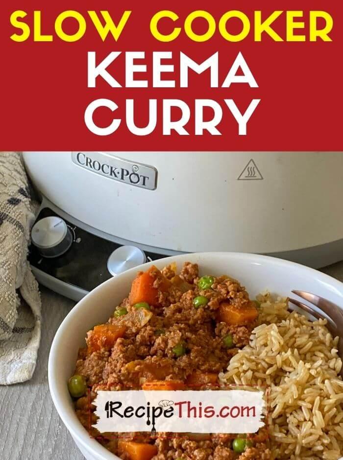 slow cooker keema curry recipe