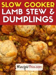 slow cooker lamb stew and dumplings recipe