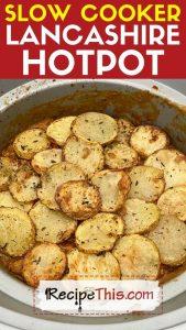 slow cooker lancashire hotpot recipe