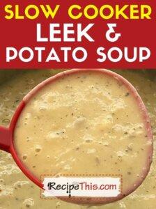 slow cooker leek and potato soup recipe