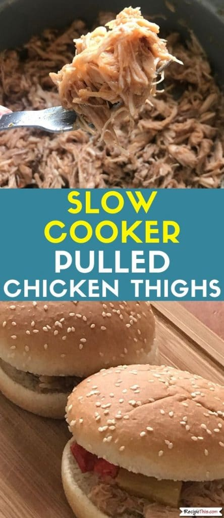 slow cooker pulled chicken thighs recipe