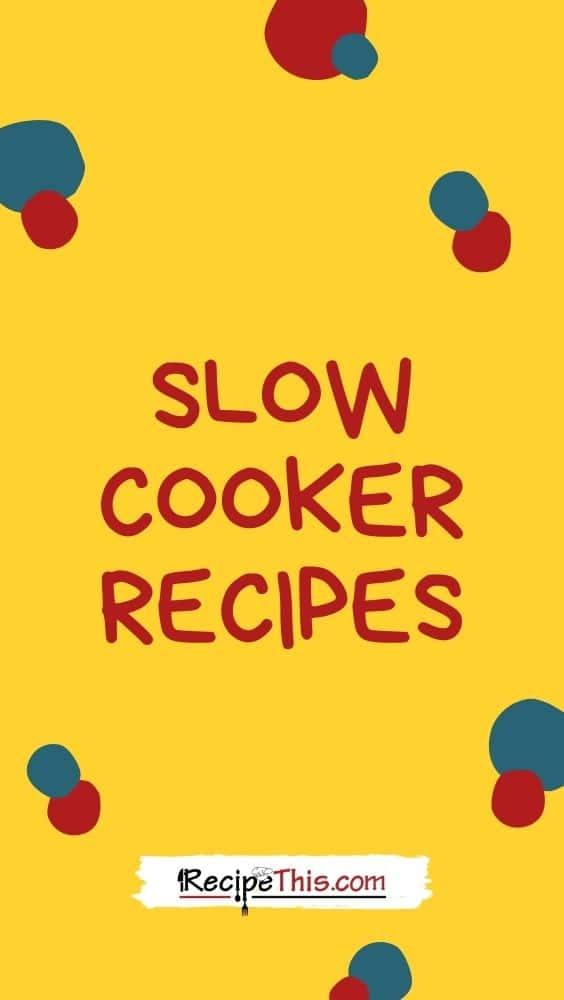 slow cooker recipes at recipethis.com