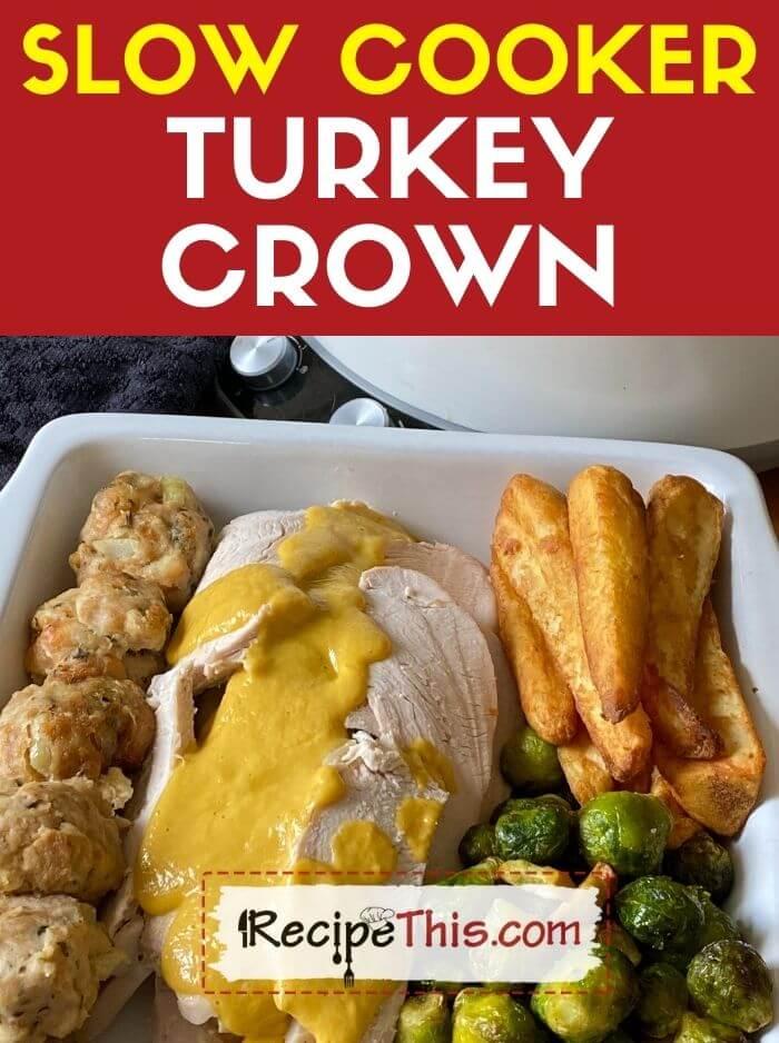 slow cooker turkey crown recipe
