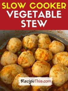 slow cooker vegetable stew recipe