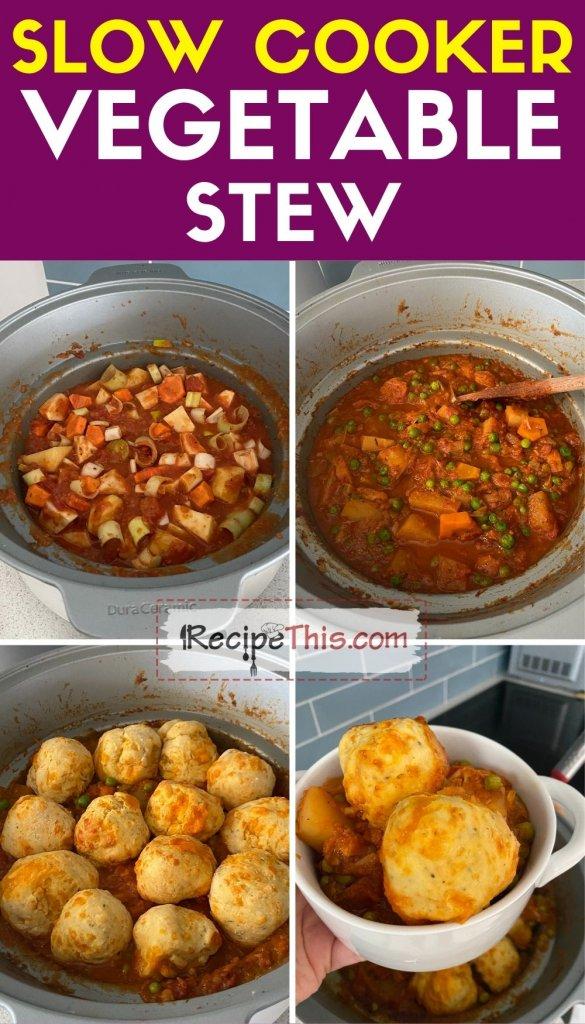slow cooker vegetable stew step by step