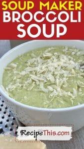 soup maker broccoli soup recipe