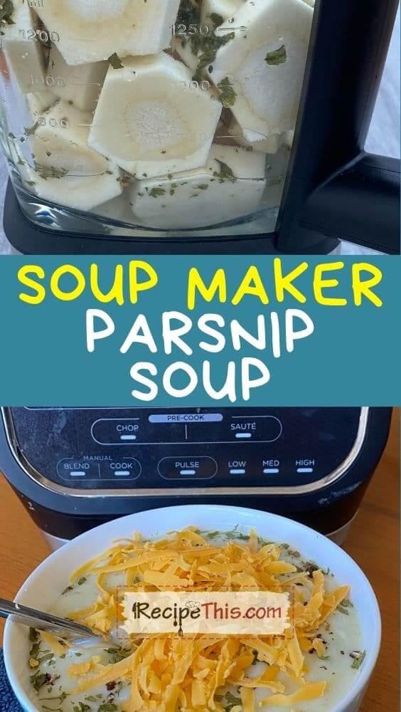 soup maker parsnip soup at recipethis.com
