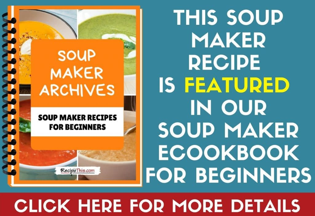 soup maker recipe archives extract